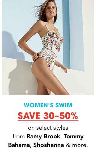 WOMEN'S SWIM | SAVE 30-50% on select styles from Ramy Brook, Tommy Bahama, Shoshanna & more.