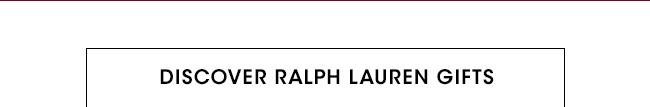DISCOVER RALPH LAUREN GIFTS