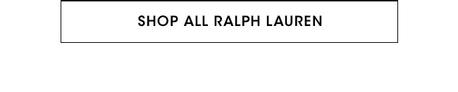 SHOP ALL RALPH LAUREN